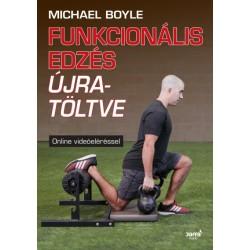 Michael Boyle: Funkcionális edzés újratöltve