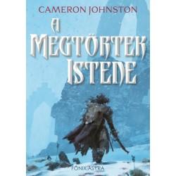 Cameron Johnston: A Megtörtek Istene