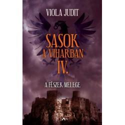 Viola Judit: Sasok a viharban IV. - A fészek melege