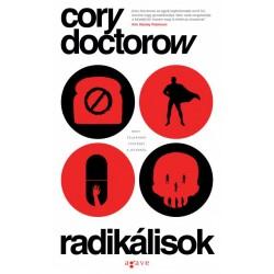 Cory Doctorow: Radikálisok