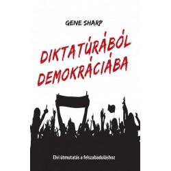 Gene Sharp: Diktatúrából demokráciába
