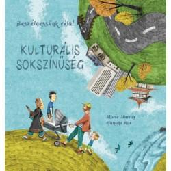 Hanane Kai - Marie Murray: Beszélgessünk róla! - Kulturális sokszínűség