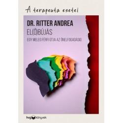 Ritter Andrea: El(ő)bújás - Egy meleg férfi útja az önelfogadásig