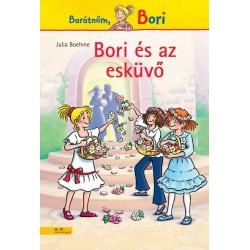 Julia Boehme: Bori és az esküvő - Barátnőm, Bori