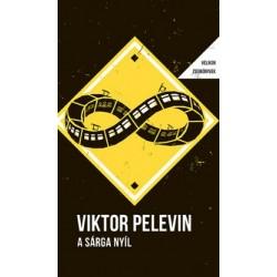 Viktor Pelevin: A Sárga Nyíl - Helikon Zsebkönyvek 83.