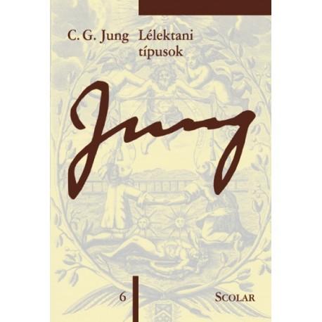 Carl Gustav Jung: Lélektani típusok - (ÖM 6)