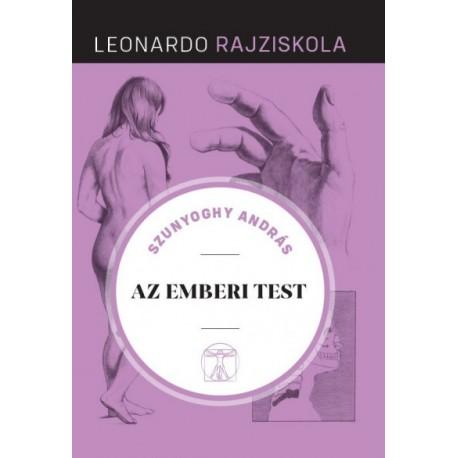 Szunyoghy András: Az emberi test - Leonardo rajziskola 10.