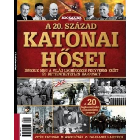 A 20. század katonai hősei - Bookazine Bestseller