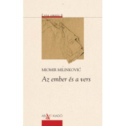 Miomir Milinkovic: Az ember és a vers