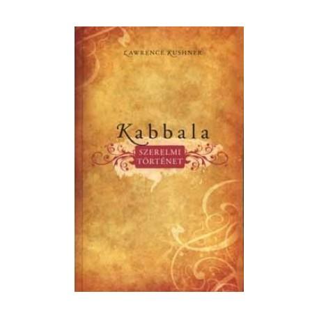 Lawrence Kushner: Kabbala - Szerelmi történet