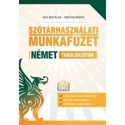 Iker Bertalan - Kriston Renáta: Szótárhasználati munkafüzet - Német tanulószótár