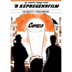 Kárpáti György: A képregényfilm - Válogatott tanulmányok