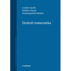 Lovász László - Pelikán József - Vesztergombi Katalin: Diszkrét matematika