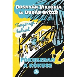 Bosnyák Viktória: Tengernyi kaland - Fókuszban a kókusz