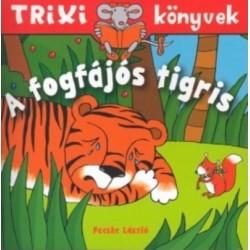 Fecske László: A fogfájós tigris