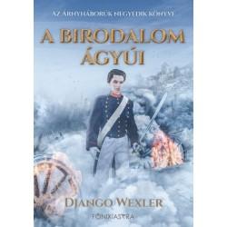 Django Wexler: A birodalom ágyúi