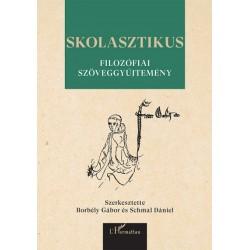 Borbély Gábor - Schmal Dániel: Skolasztikus filozófiai szöveggyűjtemény