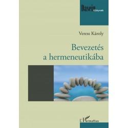 Veress Károly: Bevezetés a hermeneutikába
