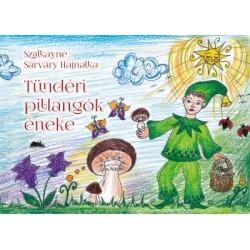 Szalkayné Sárváry Hajnalka: Tündéri pillangók éneke