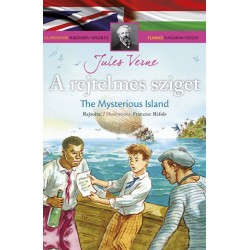 Jules Verne: A rejtelmes sziget - Klasszikusok magyarul-angolul