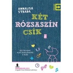 Annalisa Strada: Két rózsaszín csík