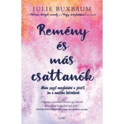 Julie Buxbaum: Remény és más csattanók