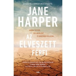 Jane Harper: Az elveszett férfi
