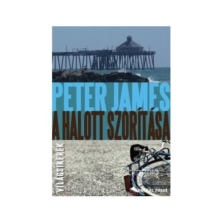 Peter James: A halott szorítása