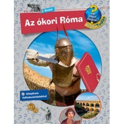 Dela Kienle: Az ókori Róma - Mit? Miért? Hogyan? Profi Tudás