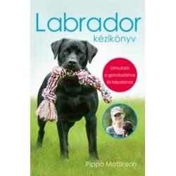 Pippa Mattinson: Labrador kézikönyv