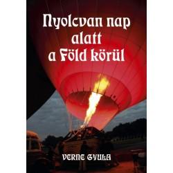 Verne Gyula: Nyolcvan nap alatt a Föld körül