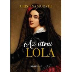 Cristina Morató: Az isteni Lola
