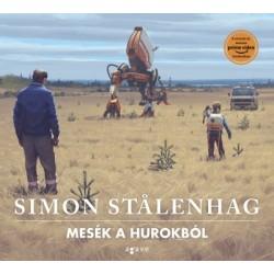 Simon Stalenhag: Mesék a Hurokból
