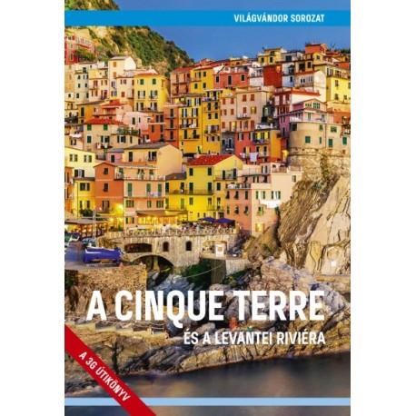 Juszt Róbert: A Cinque Terre és a levantei Riviéra