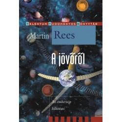 Martin Rees: A jövőről