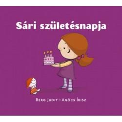 Agócs Írisz - Berg Judit: Sári születésnapja