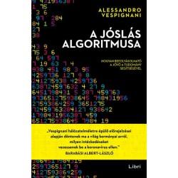Alessandro Vespignani: A jóslás algoritmusa - Hogyan befolyásolható a jövő a tudomány segítségével