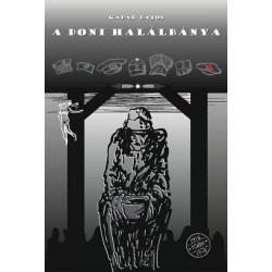 Kádár Lajos: A doni halálbánya - Egy juhászbojtár naplója