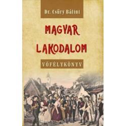Csűry Bálint: Magyar lakodalom - Vőfélykönyv