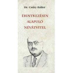 Csűry Bálint: Érintkezésen alapuló névátvitel