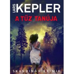 Lars Kepler: A tűz tanúja