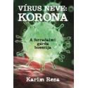 Karim Reza: Vírus neve - Korona - A forradalmi gárda bosszúja