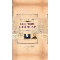 Kozma László: Kölcsey Ferenc - Himnusz