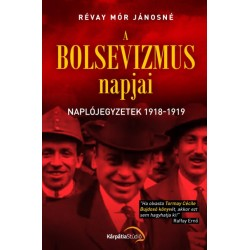 Révay Mór Jánosné: A bolsevizmus napjai