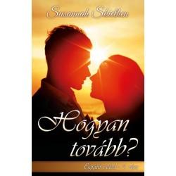 Susannah Skiethen: Hogyan tovább? - Együtt veled - 1. rész