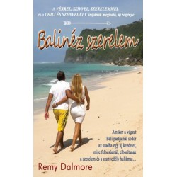 Remy Dalmore: Balinéz szerelem
