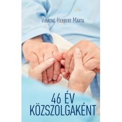 Virágné Herbert Márta: 46 év közszolgaként
