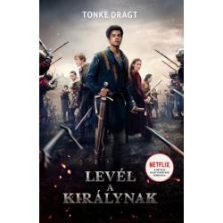Tonke Dragt: Levél a királynak