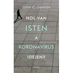 John C. Lennox: Hol van Isten a koronavírus idején?