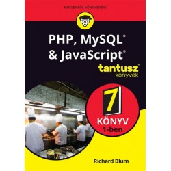 Richard Blum: PHP, MySQL & JavaScript 7 könyv 1-ben